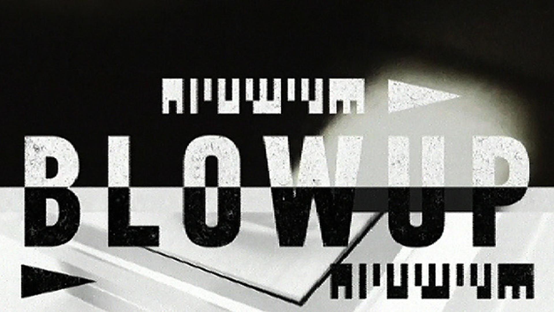 BLOW-UP. Фотоувеличение